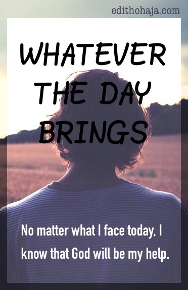 WHATEVER THE DAY BRINGS