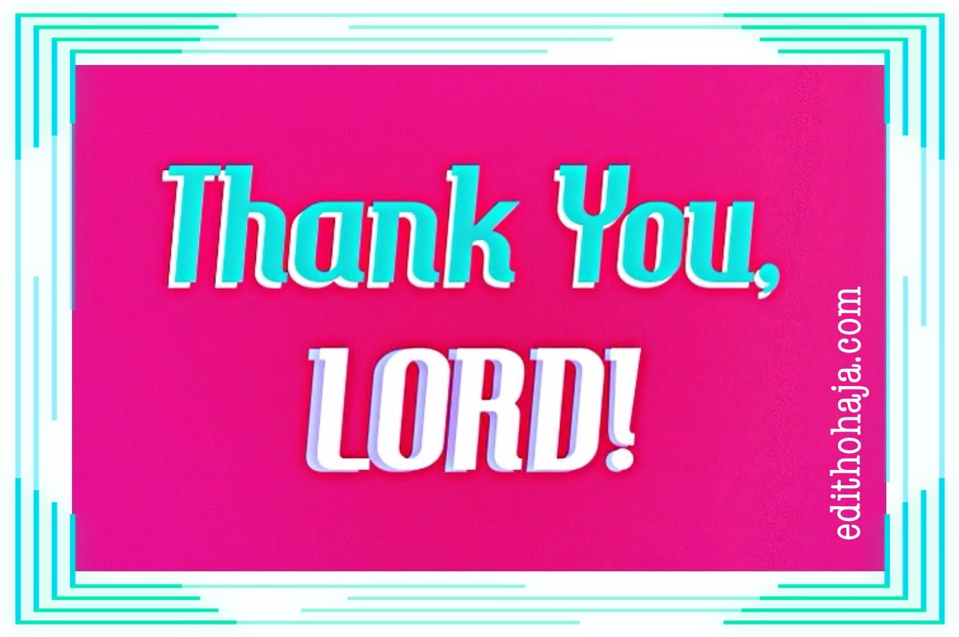THANK YOU, LORD! (POEM)