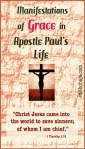GRACE IN THE LIFE OF APOSTLE PAUL #2: MANIFESTATIONS OF GRACE IN HIS LIFE