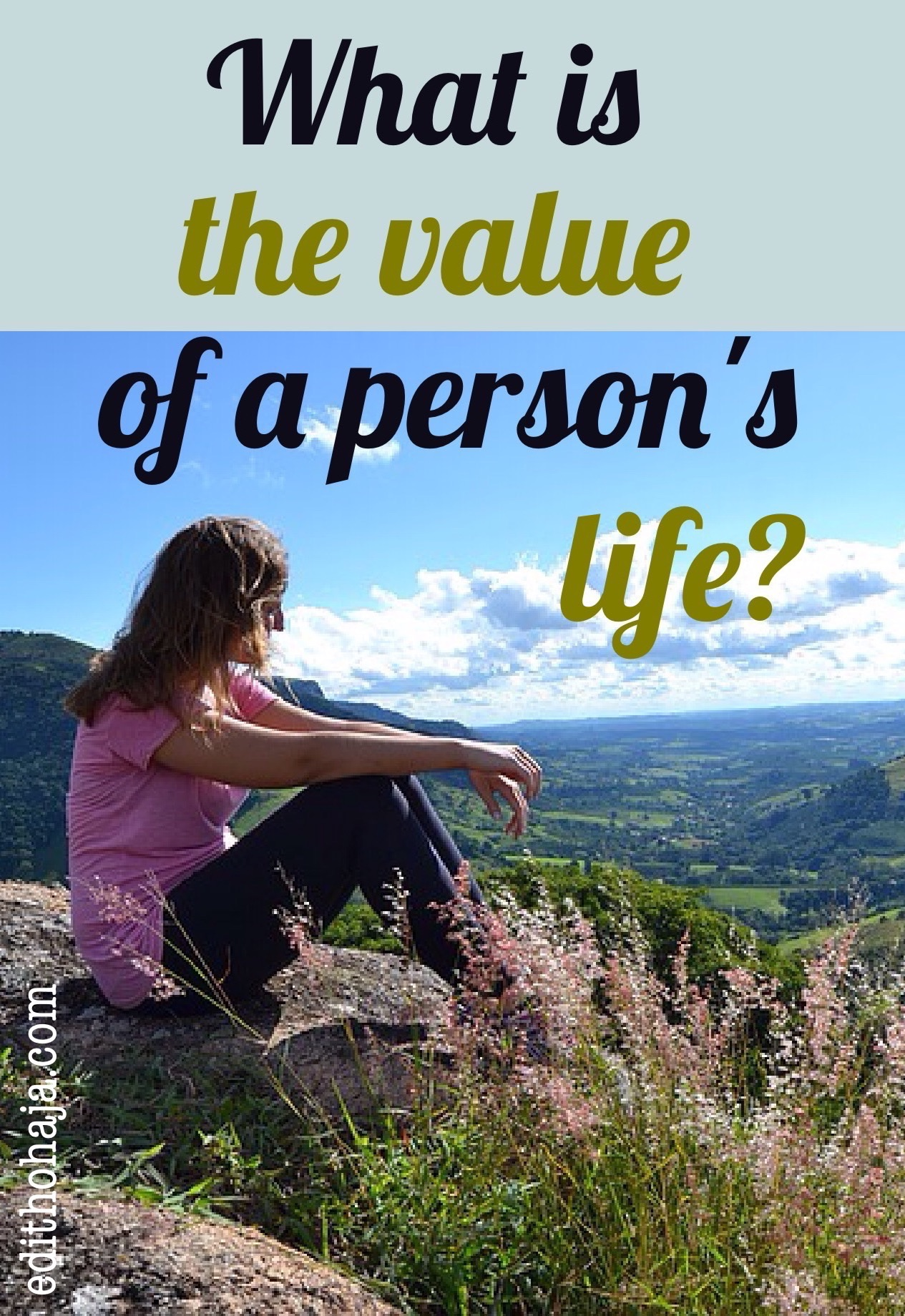 WHAT IS THE VALUE OF A PERSON'S LIFE?