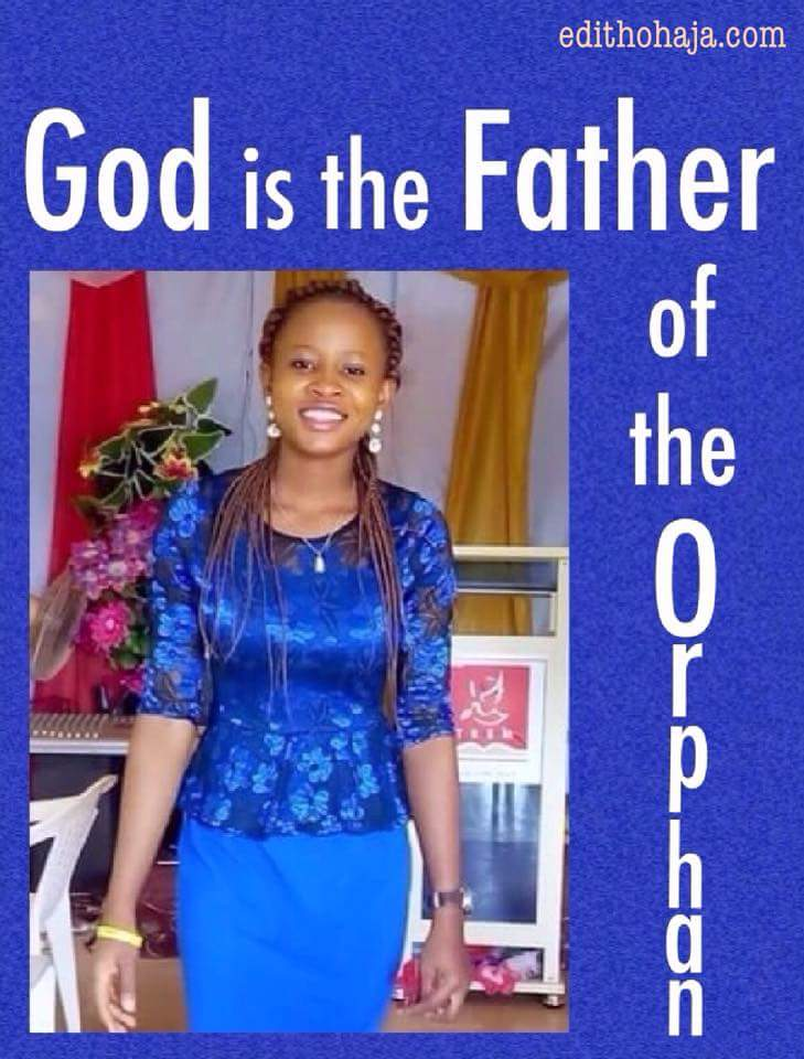 GOD IS THE FATHER OF THE ORPHAN