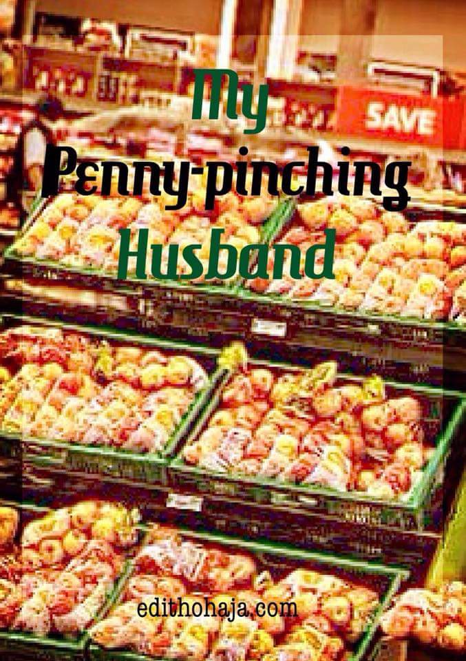 MY PENNY-PINCHING HUSBAND (SHORT STORY)