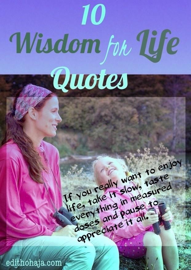 10 WISDOM FOR LIFE QUOTES