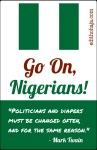 GO ON, NIGERIANS! (POEM)