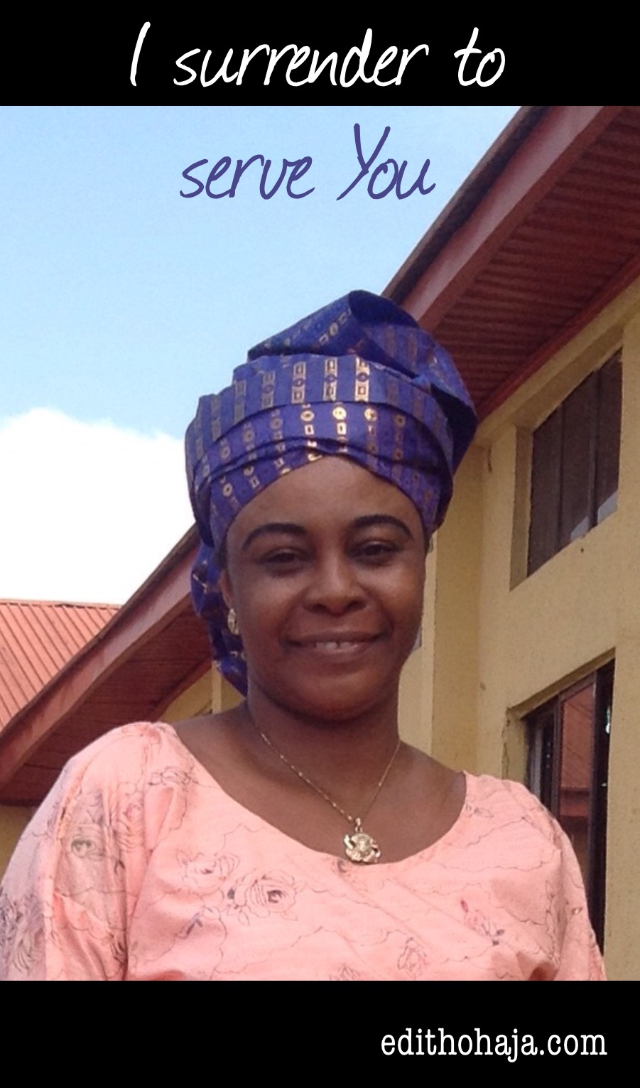 A BIRTHDAY PRAYER: I SURRENDER TO SERVE YOU