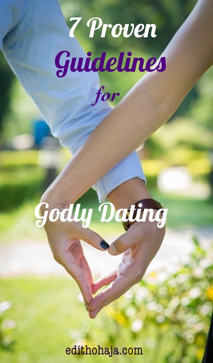 7 PROVEN GUIDELINES FOR GODLY DATING by MIRACLE NWOKEDI