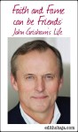 FAITH AND FAME CAN BE FRIENDS: JOHN GRISHAM'S LIFE