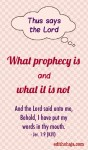 WHAT PROPHECY IS AND WHAT IT IS NOT