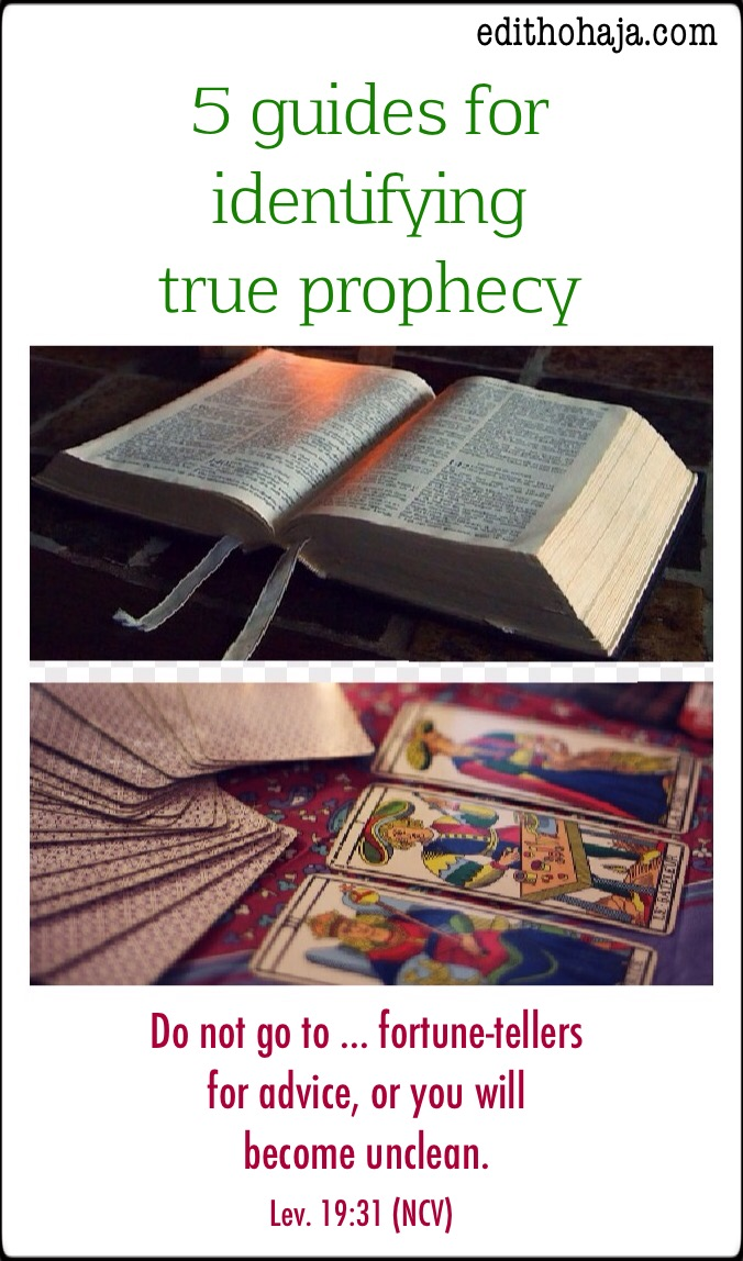 5 GUIDES FOR IDENTIFYING TRUE PROPHECY