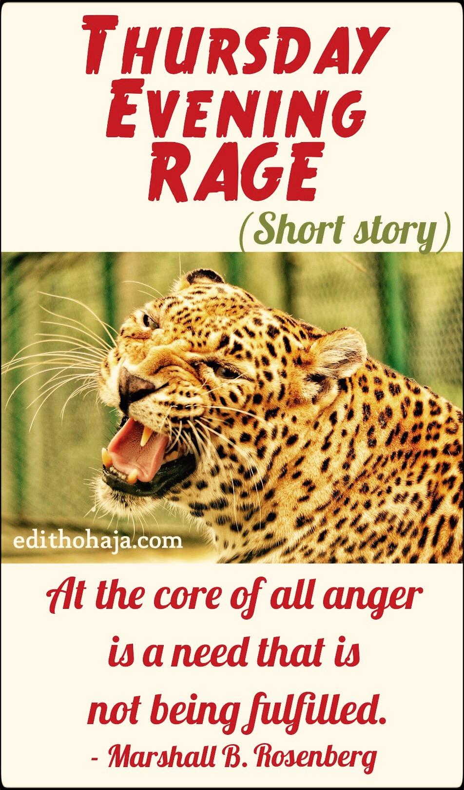 THURSDAY EVENING RAGE (SHORT STORY)