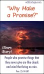"""WHY MAKE A PROMISE?"" (SHORT STORY)"