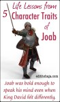 LIFE LESSONS FROM 5 CHARACTER TRAITS OF JOAB