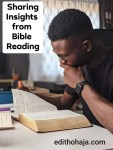 SHARING INSIGHTS FROM BIBLE READING