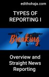 TYPES OF REPORTING I : STRAIGHT NEWS REPORTING