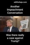Another Impeachment Conversation: Was there really a case against Trump?