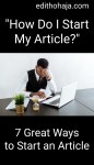 7 GREAT WAYS TO START AN ARTICLE