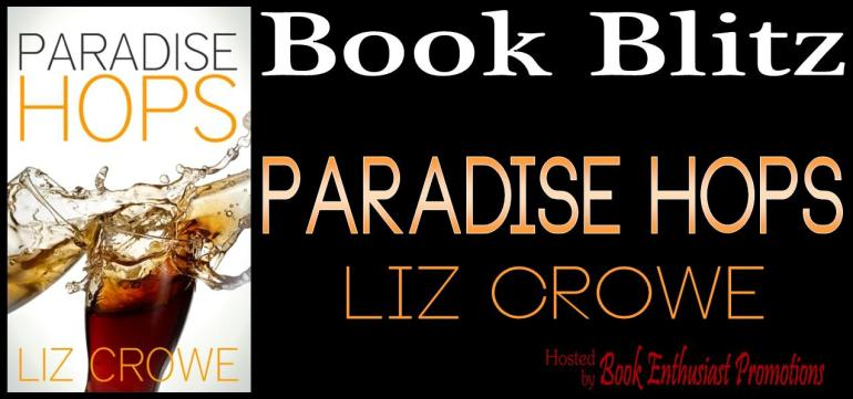 Paradise Hops by Liz Crowe - Book Blitz