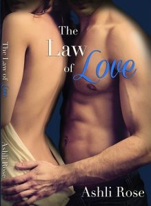 The Law of Love by Ashli Rose