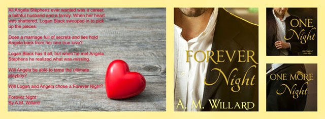 One Night, One More Night, and Forever Night by A.M. Willard