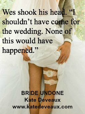 Bride Undone by Kate Deveaux teaser on XterraWeb