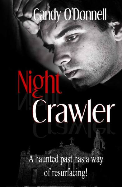 Night Crawler by Candy O'Donnell