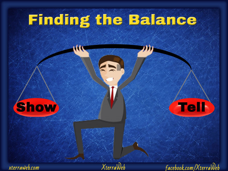 How to balance show vs. tell in writing. Know when to use showing and telling in fiction.