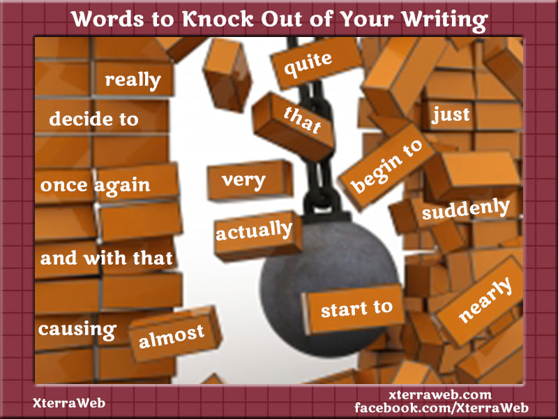 Words to knock out and eliminate from your writing