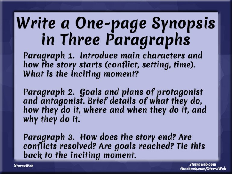 Write a one-page synopsis in three paragraphs. Synopsis for query to literary agent or publisher.