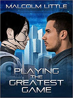 Playing the Greatest Game by Malcolm Little
