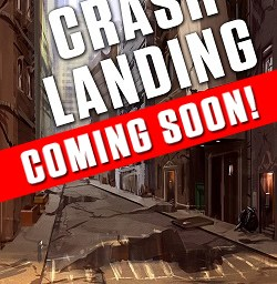 Crashlanding, book one in the Bones series, by Jim Rudnick. Coming soon.