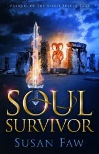 Soul Survivor. Prequel to The Spirit Shield Saga by Susan Faw. Free book. YA fantasy.