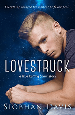 Lovestruck by Siobhan Davis. Book 2 in the True Calling series.