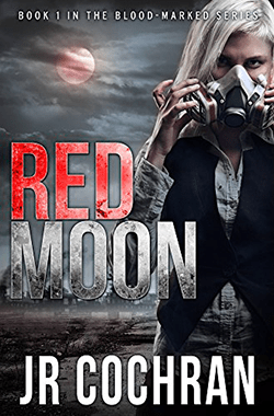 Red Moon by JR Cochran. Book 1 of the Blood-marked series.