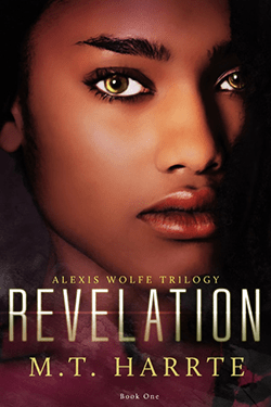 Revelation by M.T. Harrte. Alexis Wolfe Trilogy, Book 1