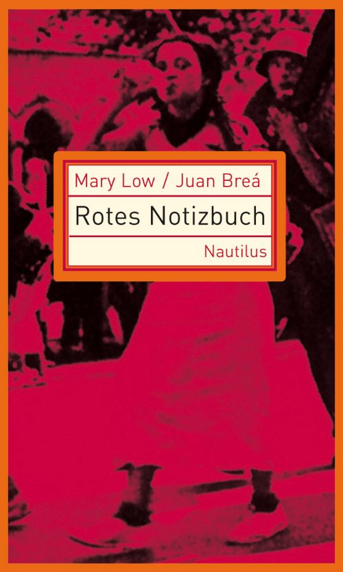 Mary Low Juan Bréa Rotes Notizbuch