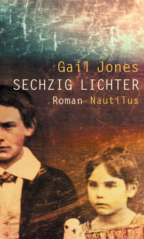 Gail Jones Sechzig Lichter