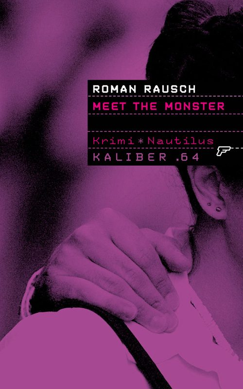 Roman Rausch Meet the Monster