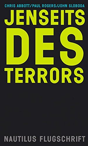 Chris Abbott / Paul Rogers / John Sloboda jenseits des Terrors