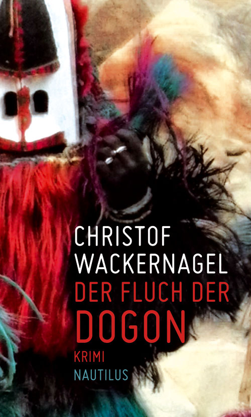 Christof Wackernagel Der Fluch der Dogon