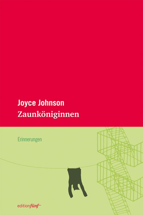 Joyce Johnson Zaunköniginnen