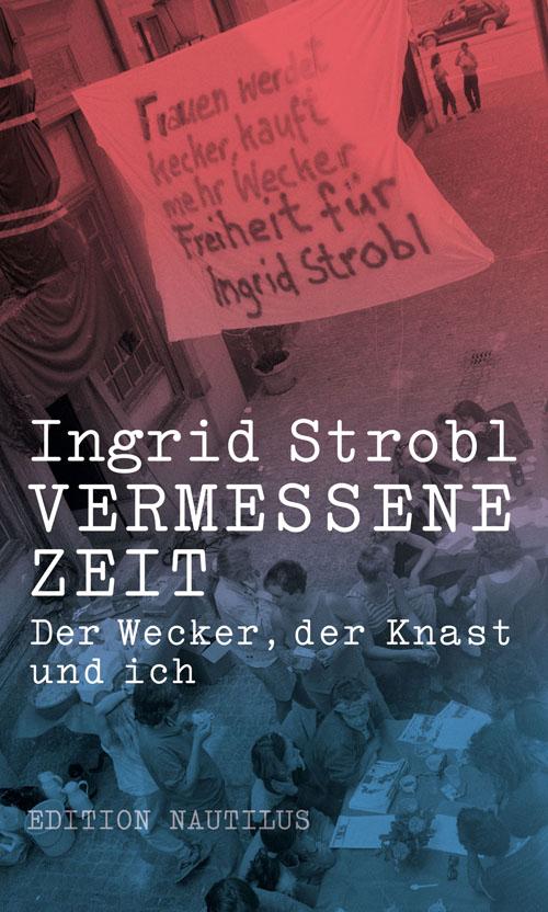 Buchtitel: «Vermessene Zeit – Der Wecker, der Knast und ich».