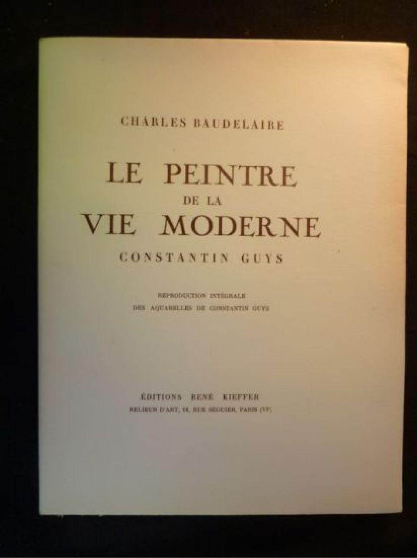 Baudelaire Le Peintre De La Vie Moderne : baudelaire, peintre, moderne, BAUDELAIRE, Peintre, Moderne, Constantin, First, Edition, Edition-Originale.com