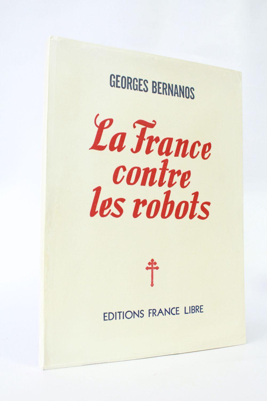Bernanos La France Contre Les Robots : bernanos, france, contre, robots, BERNANOS, France, Contre, Robots, Signed, Book,, First, Edition, Edition-Originale.com
