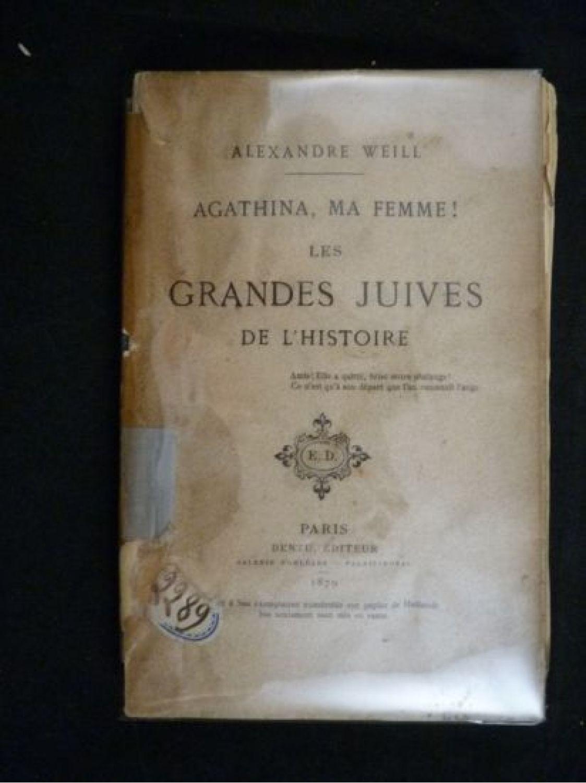 Grandes Femmes De L Histoire : grandes, femmes, histoire, WEILL, Agathina,, Femme!, Grandes, Juives, L'histoire, First, Edition, Edition-Originale.com