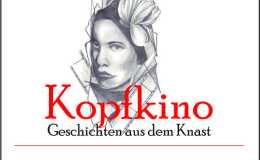 "Vorankündigung Ende Februar: Corina Gutmann (Hrsg.) ""Kopfkino"""