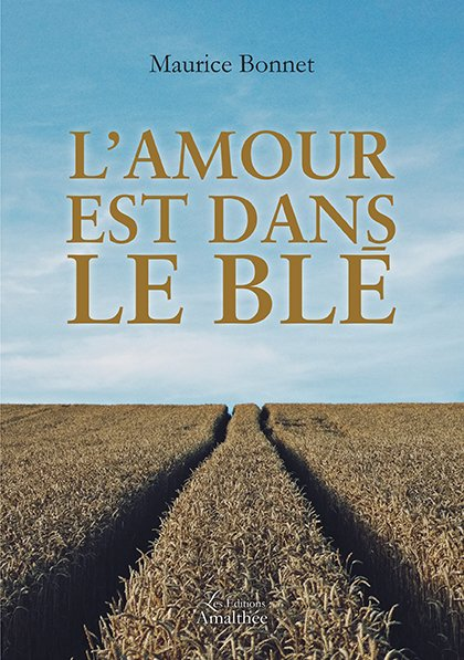 L'Amour est dans le blé