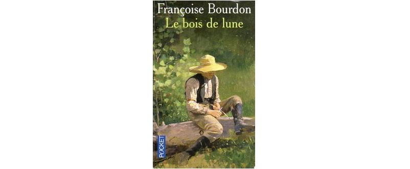 Le bois de lune, de Françoise Bourdon