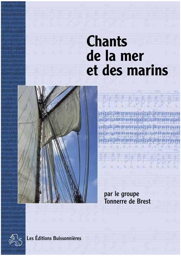 Le Chant De La Mer Chanson : chant, chanson, Editions, Buissonnieres, Chants, Marins,, Tonnerre, Brest