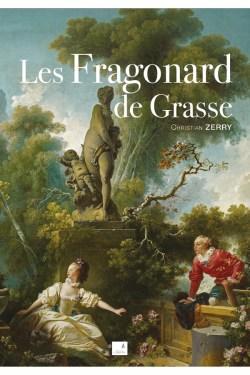 Christian Zerry - Les Fragonard De Grasse