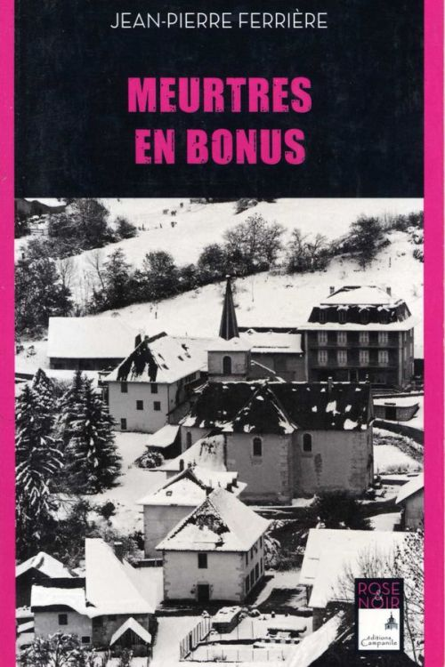 Jean-Pierre Ferrière - Meurtres en bonus